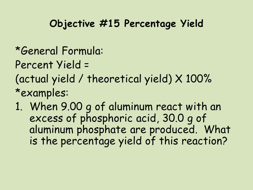Objective #15 Percentage Yield