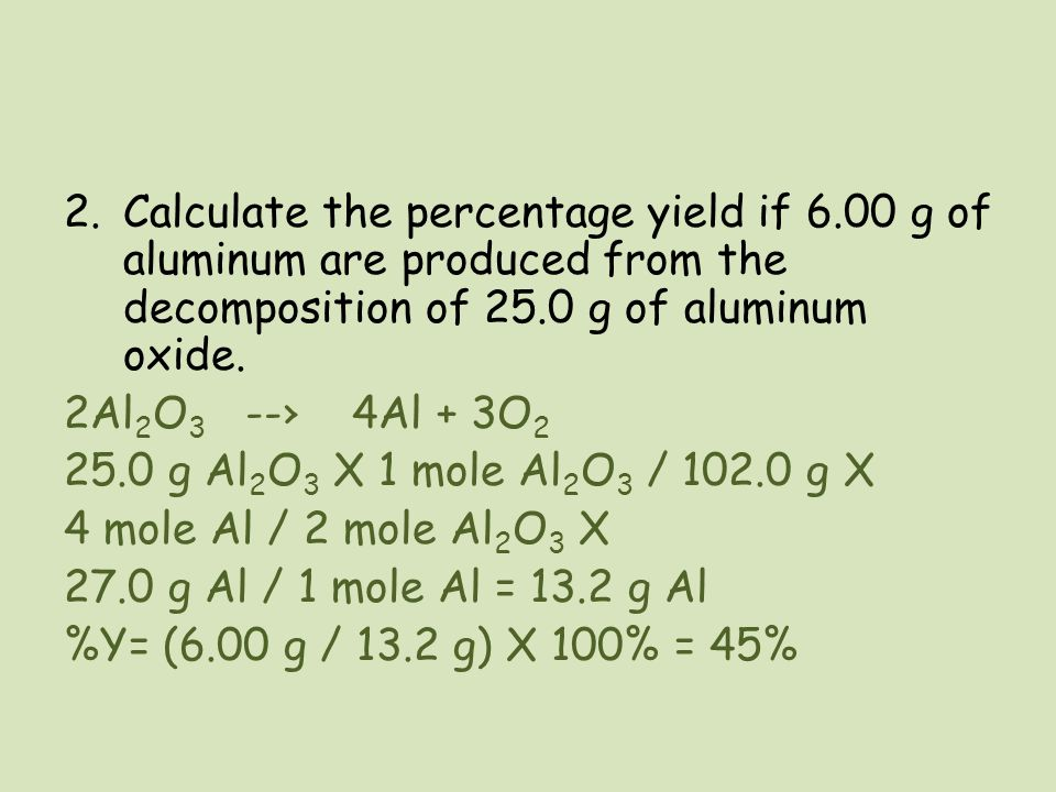 Calculate the percentage yield if 6