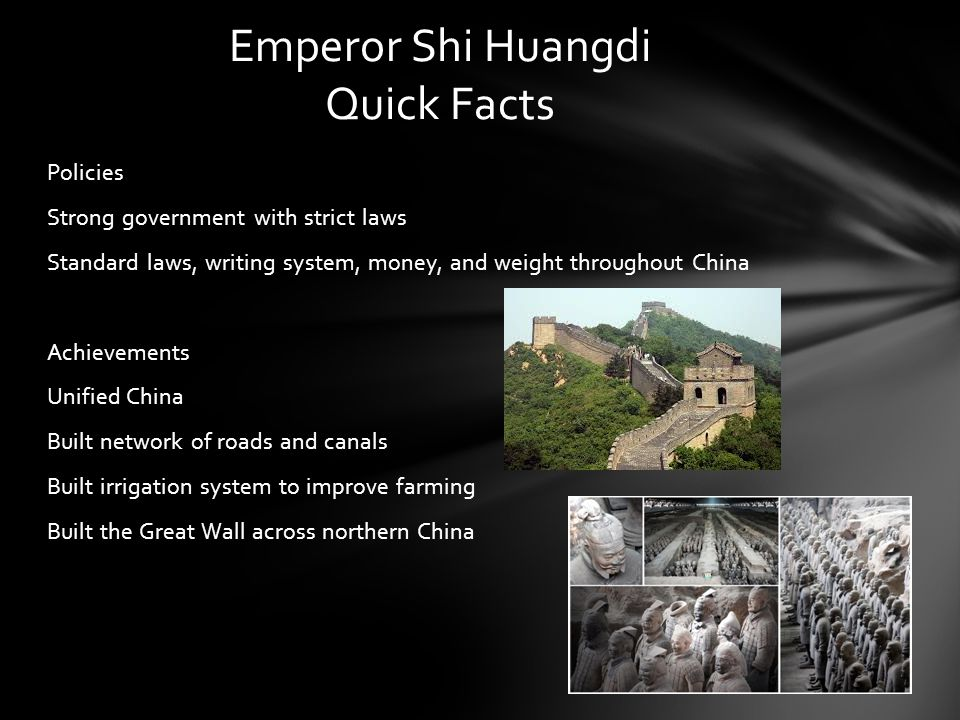 Emperor Shi Huangdi Quick Facts