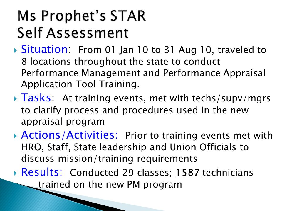 Ms Prophet's STAR Self Assessment