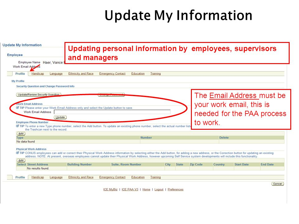 Update My Information Updating personal information by employees, supervisors and managers.