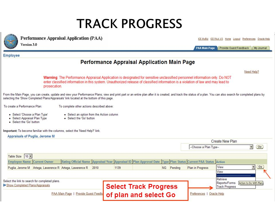 TRACK PROGRESS Select Track Progress of plan and select Go
