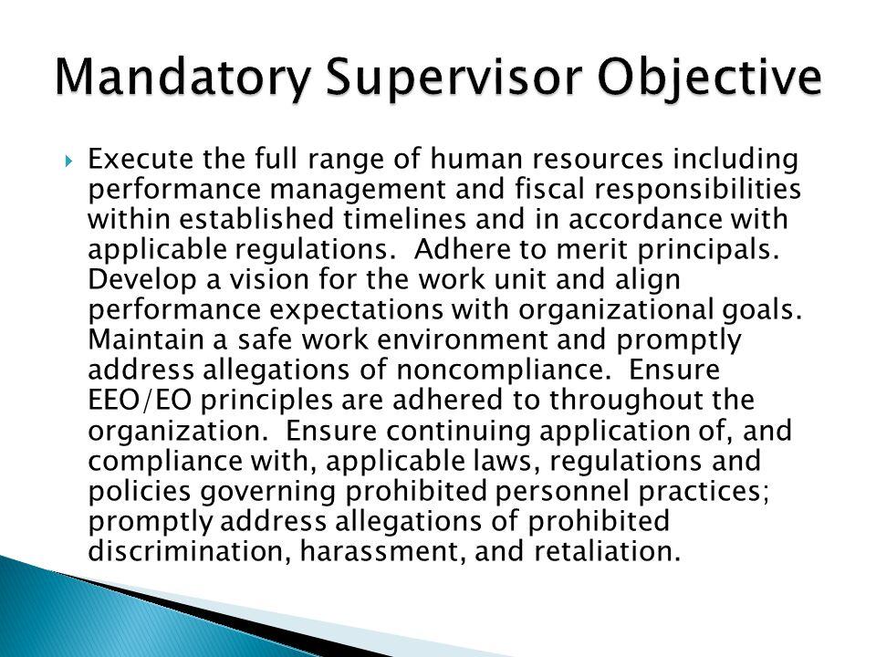 Mandatory Supervisor Objective