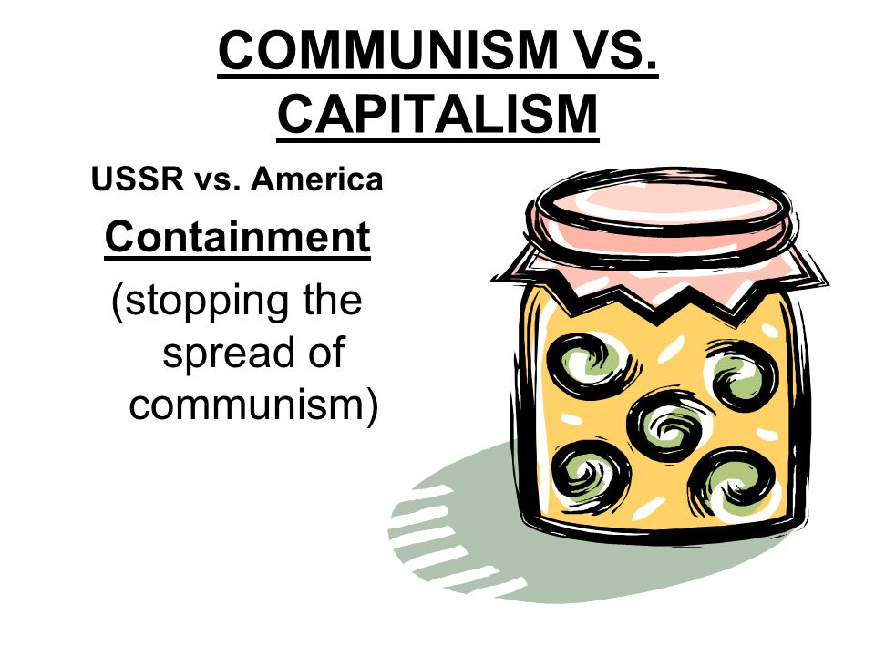 COMMUNISM VS. CAPITALISM