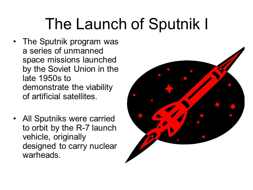 The Launch of Sputnik I