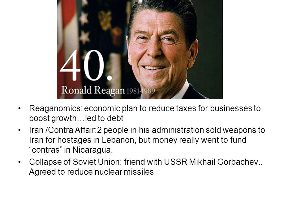 Reaganomics: economic plan to reduce taxes for businesses to boost growth…led to debt