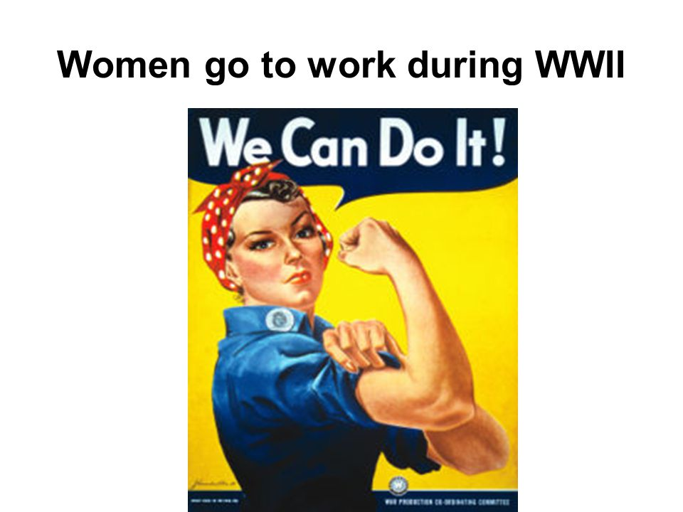 Women go to work during WWII