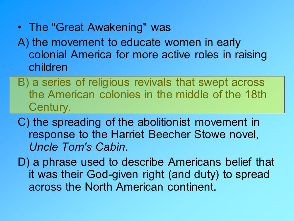 The Great Awakening was