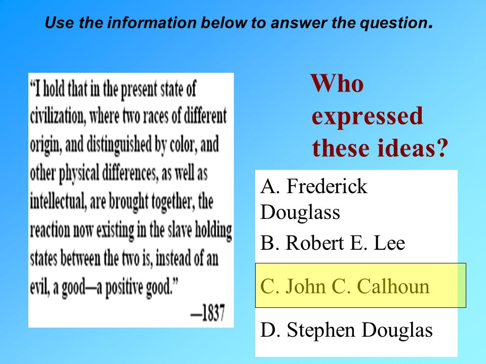 Use the information below to answer the question
