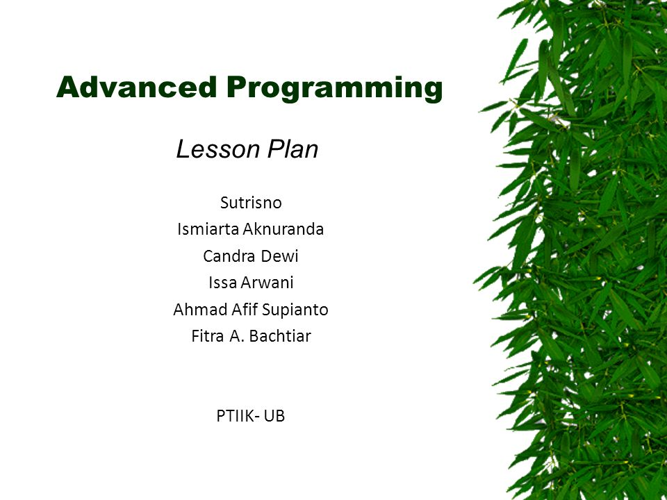Advanced Programming Lesson Plan Sutrisno Ismiarta Aknuranda