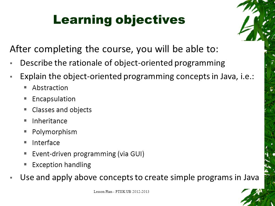 Learning objectives After completing the course, you will be able to: