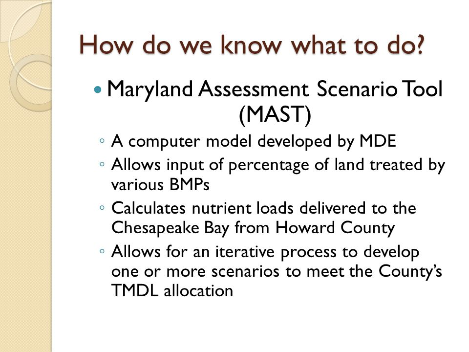 Maryland Assessment Scenario Tool (MAST)
