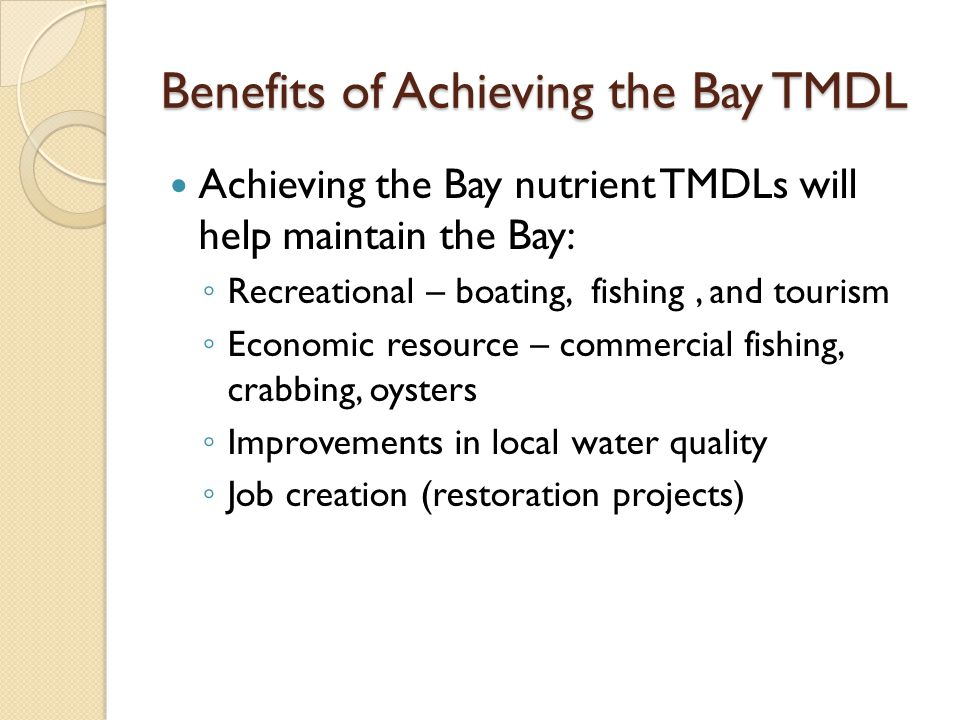 Benefits of Achieving the Bay TMDL