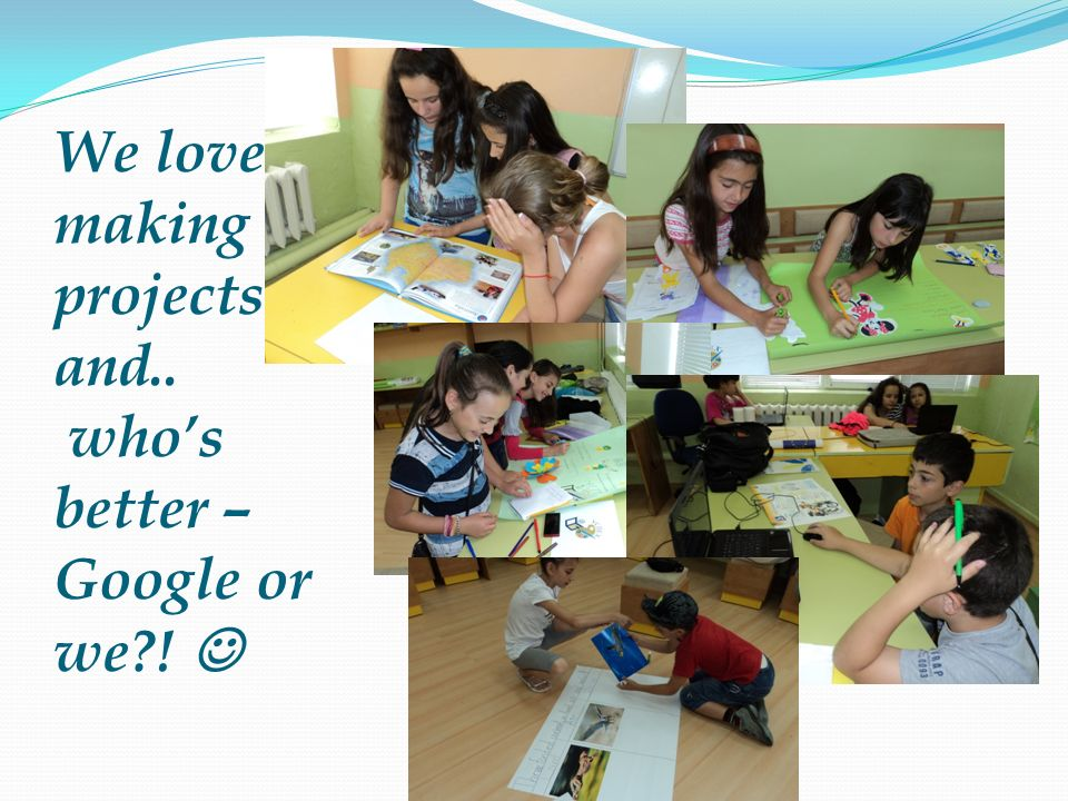 We love making projects and.. who's better – Google or we ! 