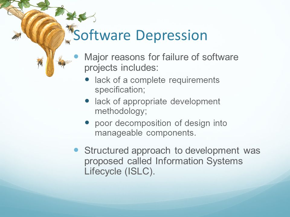 Software Depression Major reasons for failure of software projects includes: lack of a complete requirements specification;