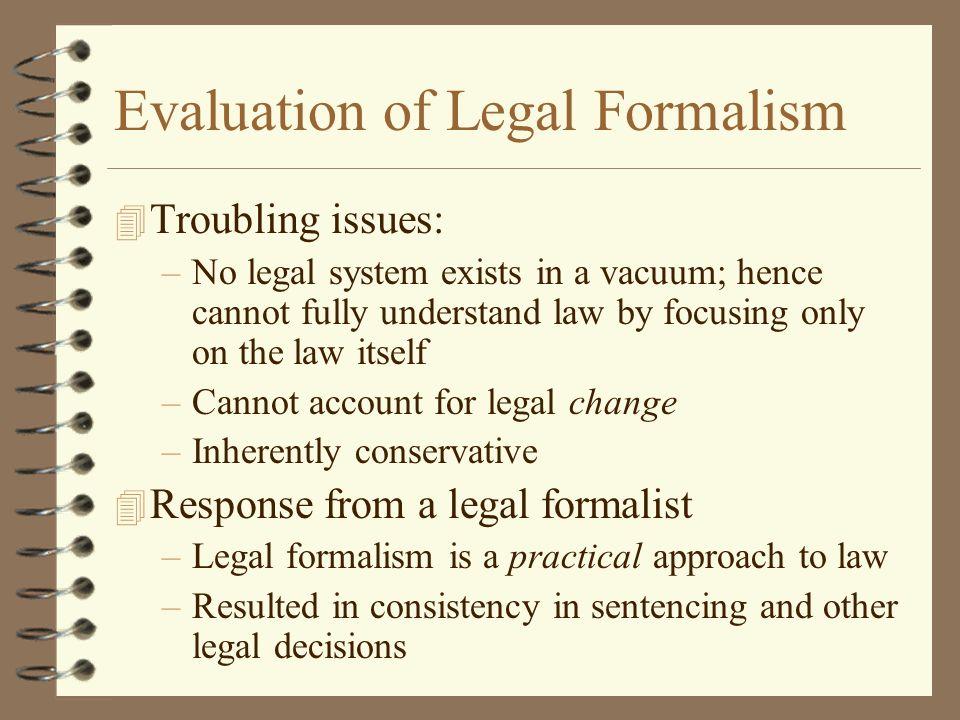 Evaluation of Legal Formalism
