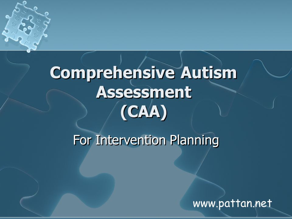 Comprehensive Autism Assessment (CAA)