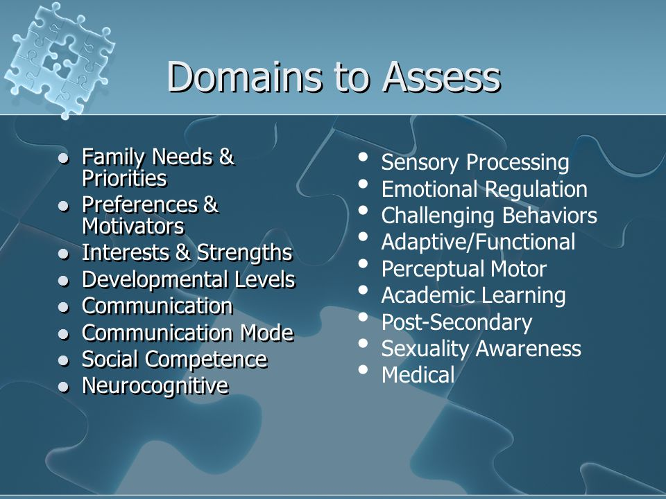 Domains to Assess Family Needs & Priorities Sensory Processing