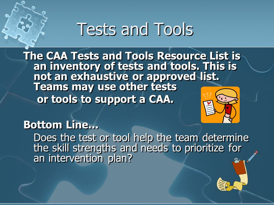 Tests and Tools