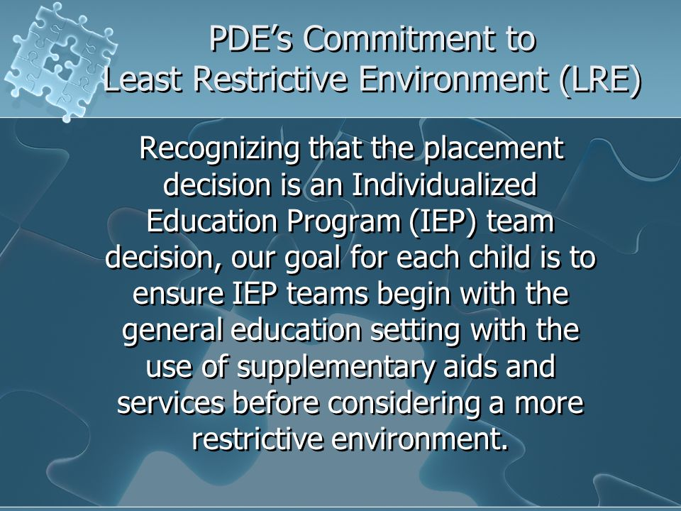 PDE's Commitment to Least Restrictive Environment (LRE)