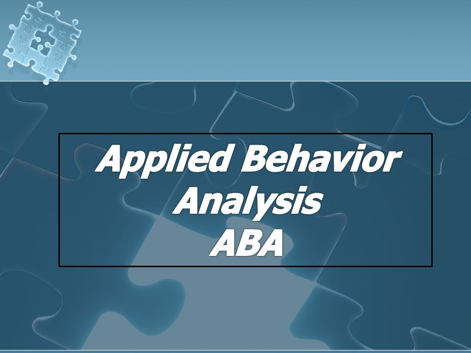 Applied Behavior Analysis