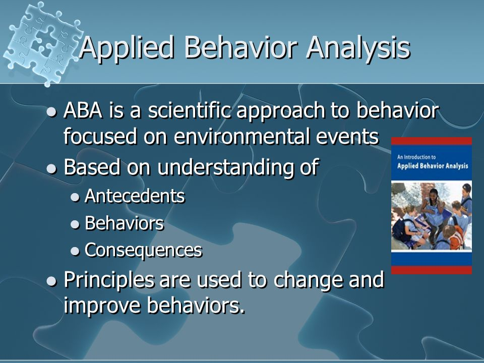 applied behavior analysis Face specializes in helping children with autism, pervasive development disorder and other learning and behavior concerns with specialized programs using applied behavior analysis (aba.