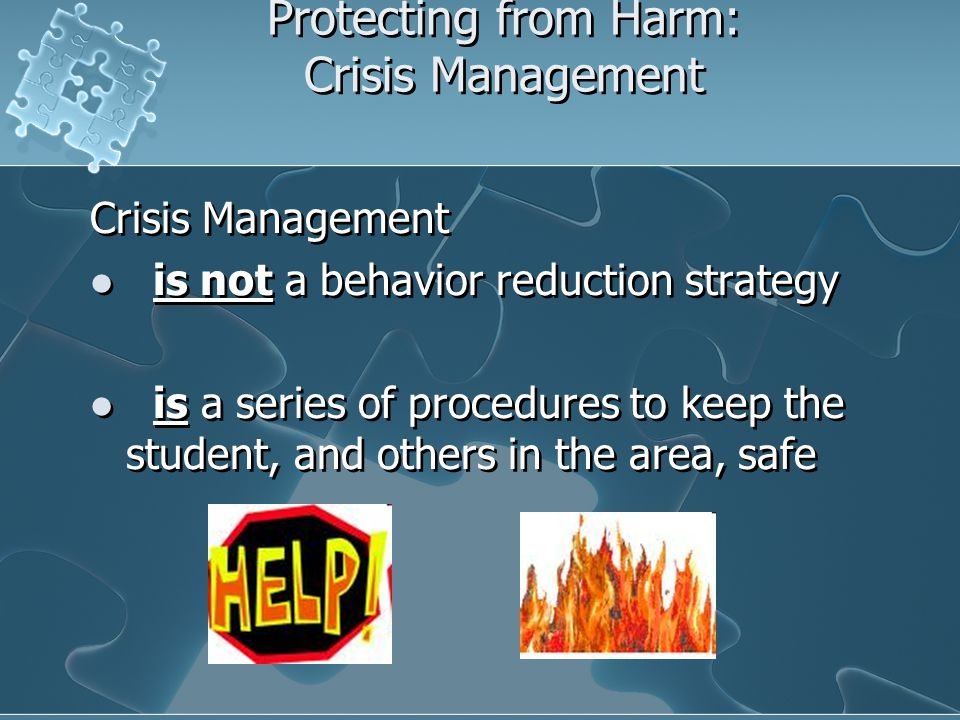 Protecting from Harm: Crisis Management