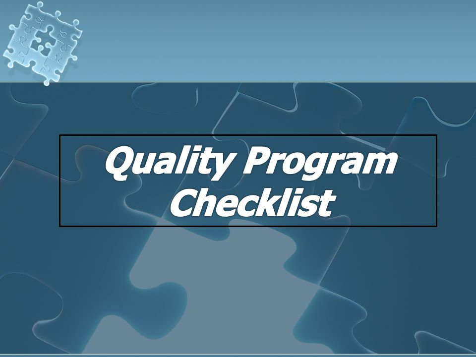 Quality Program Checklist