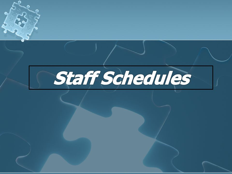 Staff Schedules