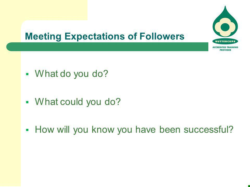 Meeting Expectations of Followers