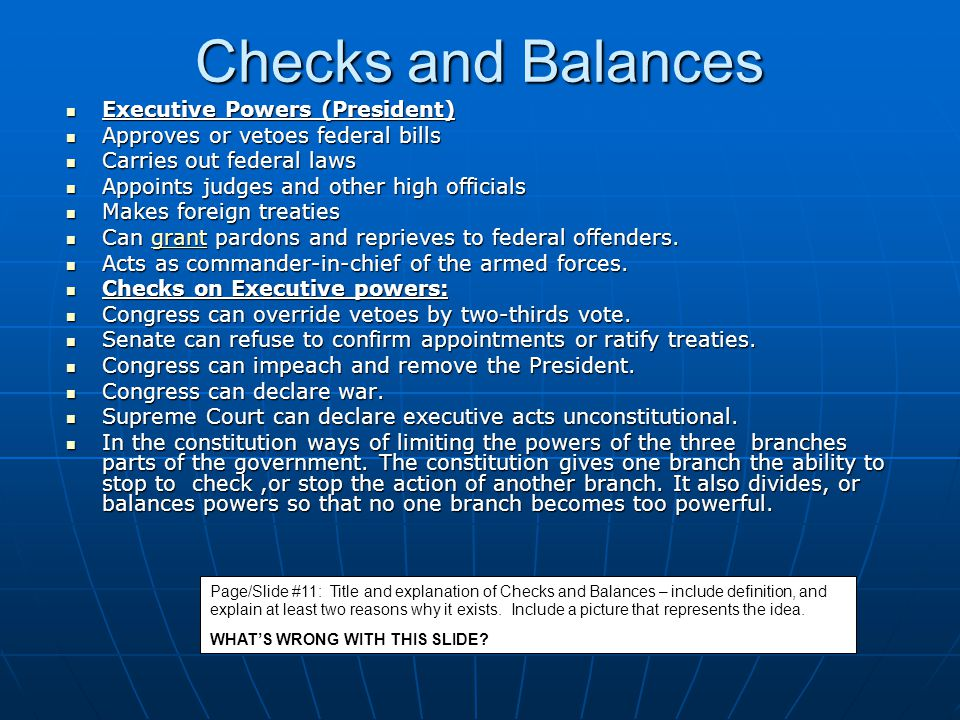 Checks and Balances Executive Powers (President)