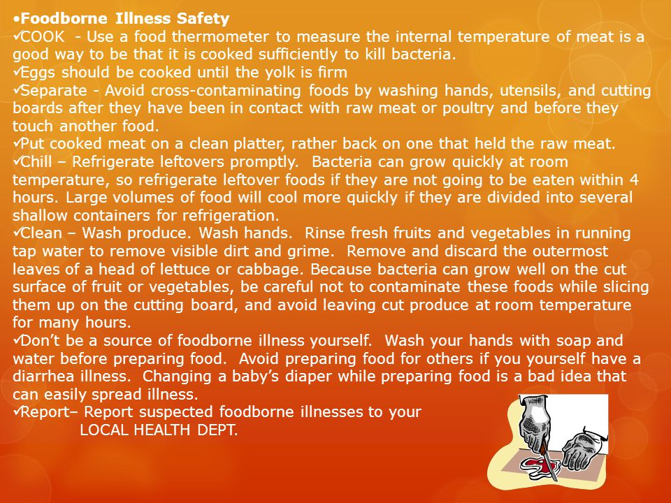 •Foodborne Illness Safety