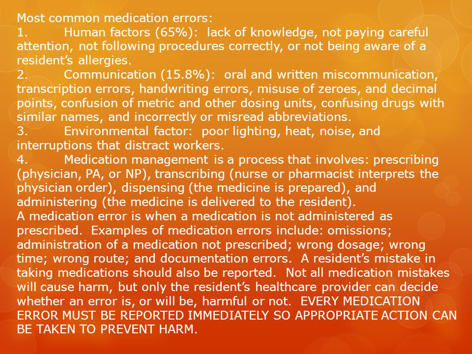 Most common medication errors: