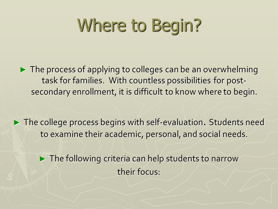 The following criteria can help students to narrow