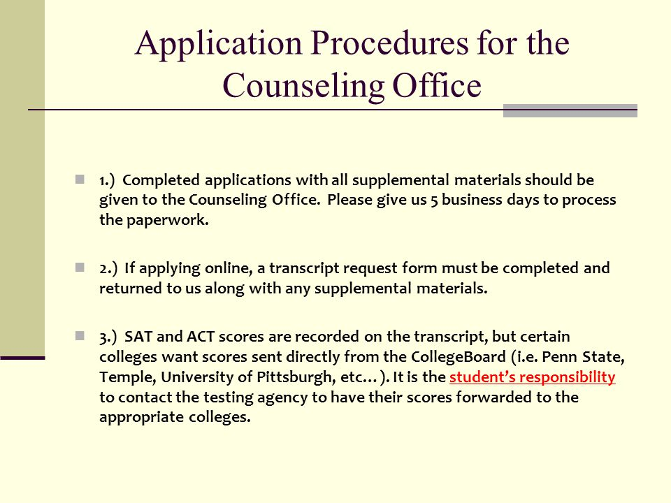 Application Procedures for the Counseling Office
