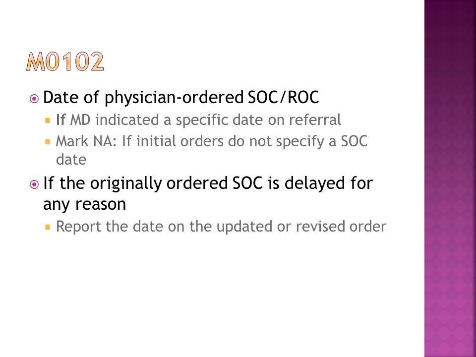 m0102 Date of physician-ordered SOC/ROC
