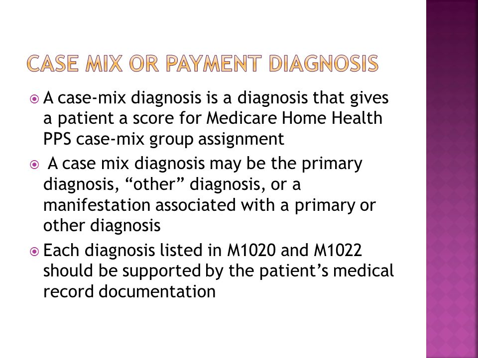 Case mix or payment diagnosis