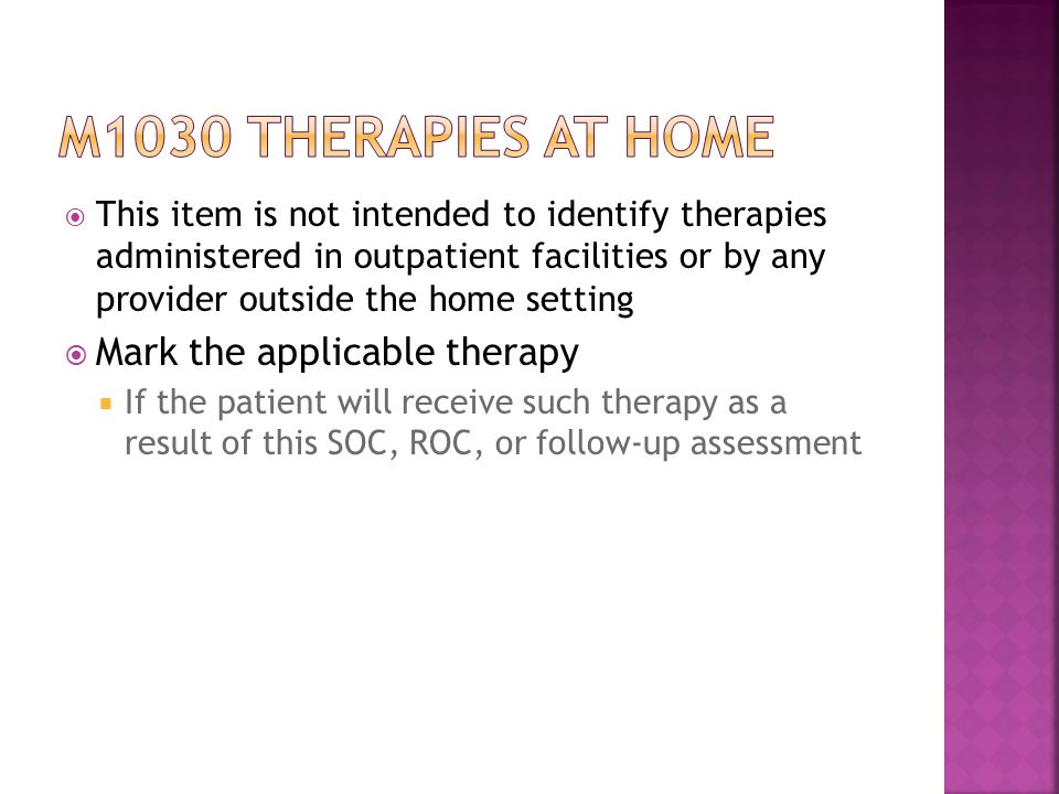 M1030 therapies at home Mark the applicable therapy