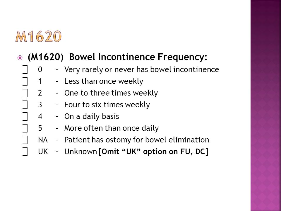 m1620 (M1620) Bowel Incontinence Frequency: