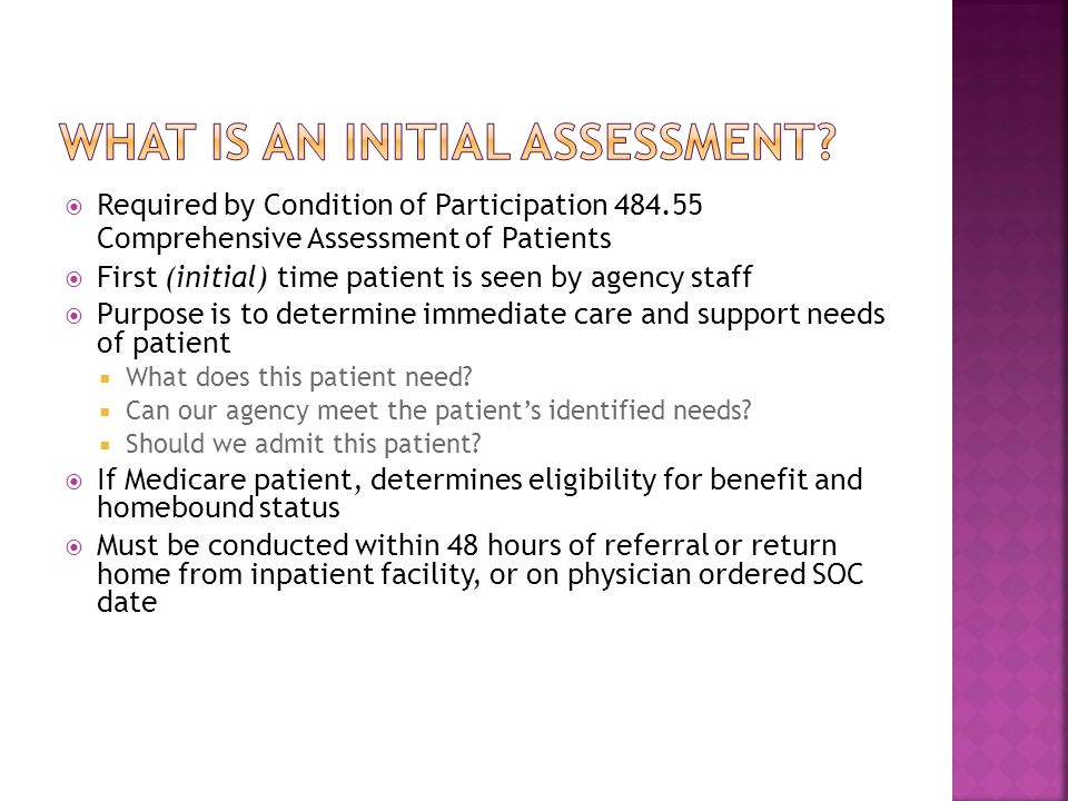 What is an initial assessment