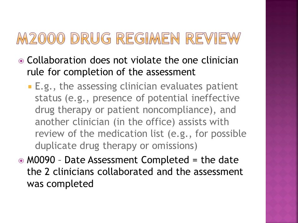 M2000 drug regimen review Collaboration does not violate the one clinician rule for completion of the assessment.