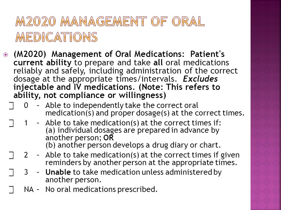 M2020 management of oral medications