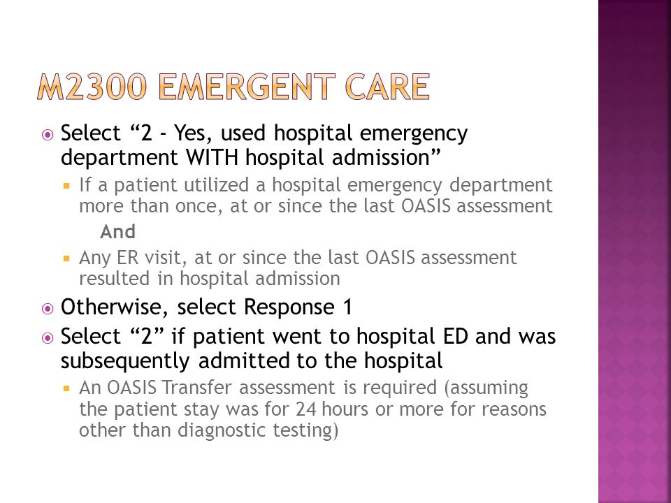 M2300 emergent care Select 2 - Yes, used hospital emergency department WITH hospital admission