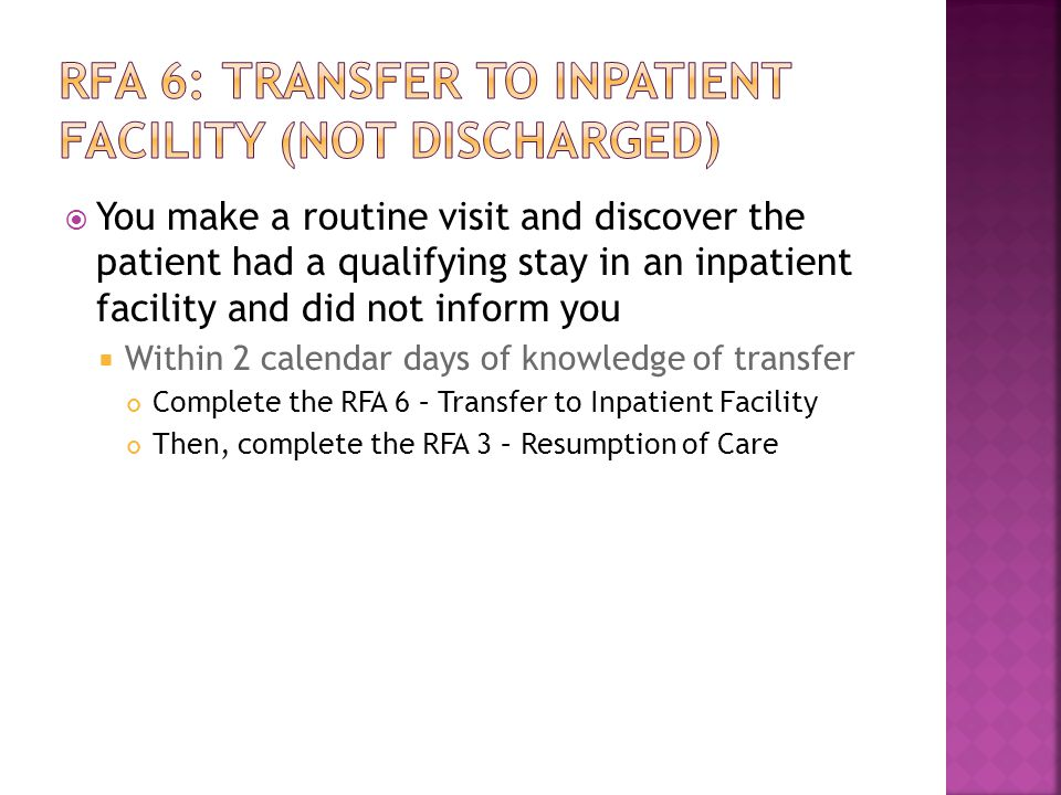 RFA 6: Transfer to inpatient facility (not discharged)