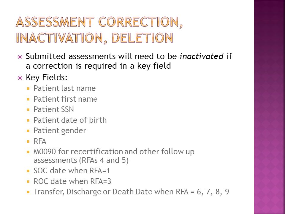 Assessment correction, inactivation, deletion