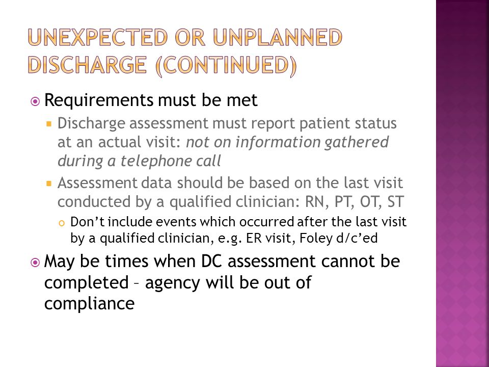 Unexpected or unplanned discharge (continued)