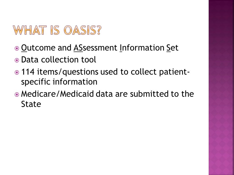 What is oasis Outcome and ASsessment Information Set