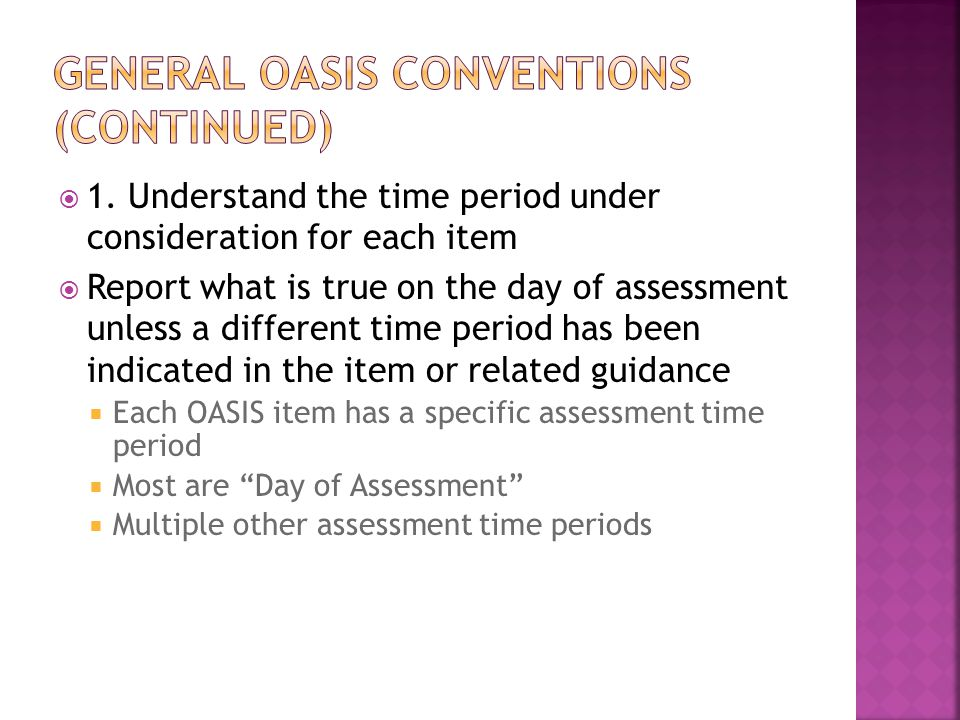 General oasis conventions (continued)