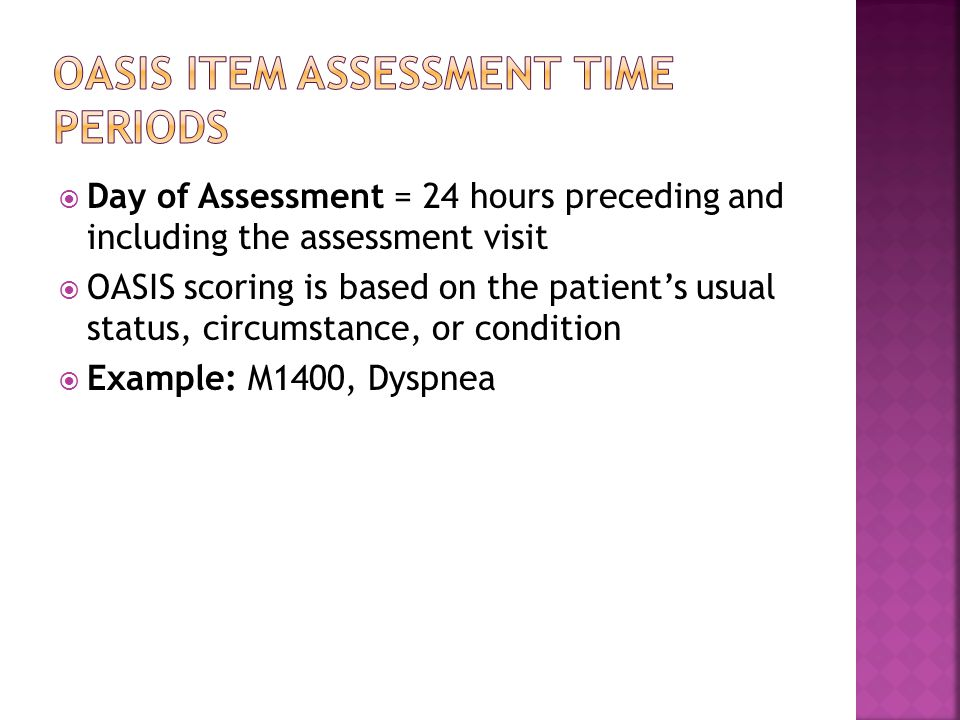 Oasis item assessment time periods