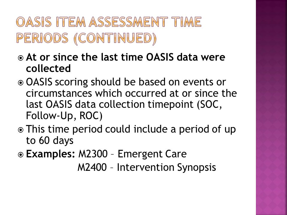 Oasis item assessment time periods (continued)